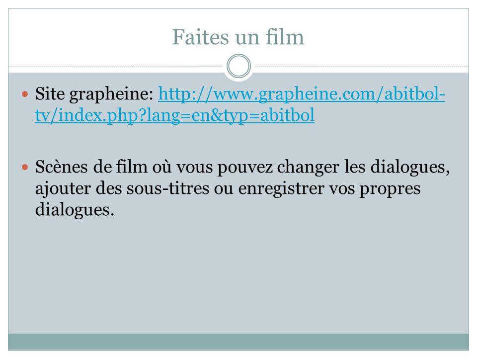 Faites un film Site grapheine: http://www.grapheine.com/abitbol- tv/index.php?lang=en&typ=abitbolhttp://www.grapheine.com/abitbol- tv/index.php?lang=e