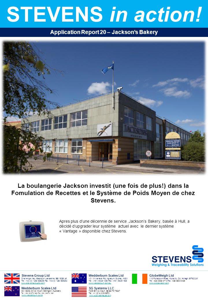 La boulangerie Jackson investit (une fois de plus!) dans la Fomulation de Recettes et le Système de Poids Moyen de chez Stevens. STEVENS in action! Ap