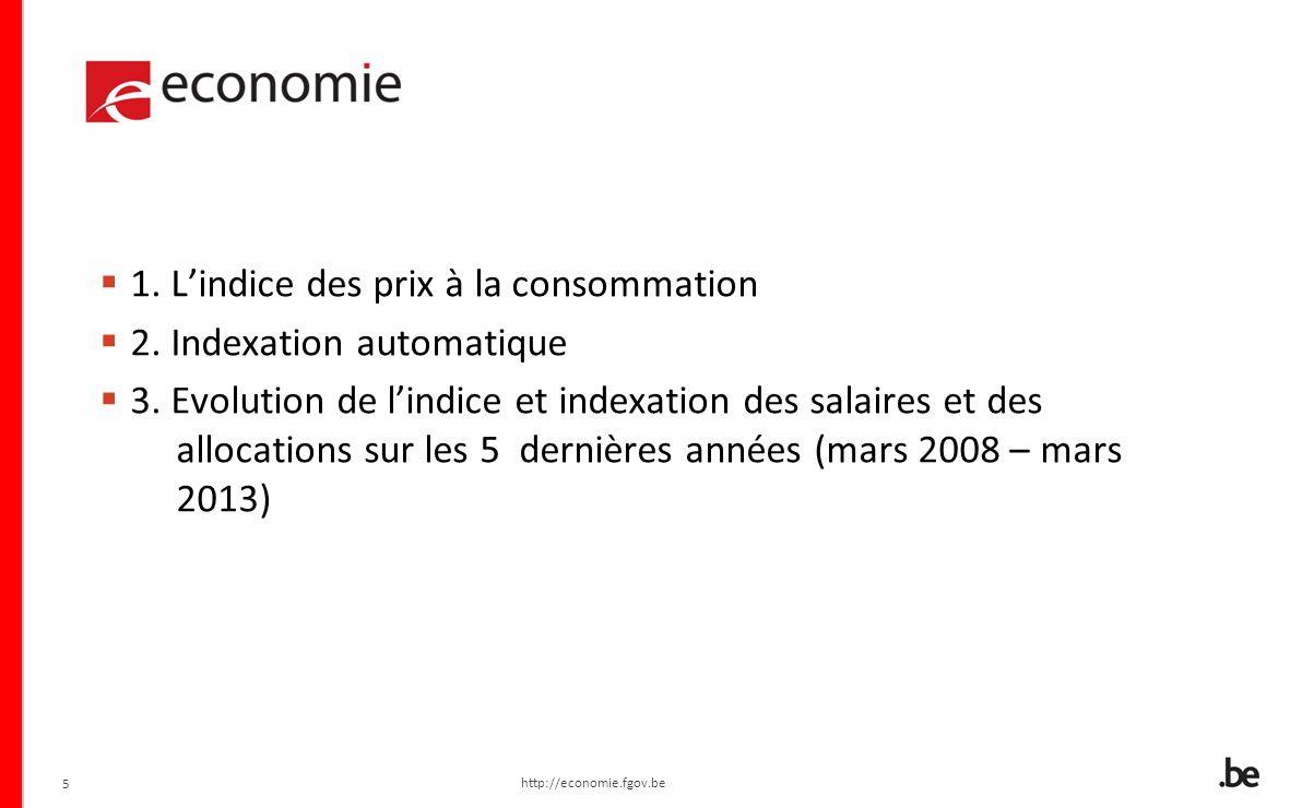 6 1.Lindice des prix à la consommation 2. Indexation automatique 3.