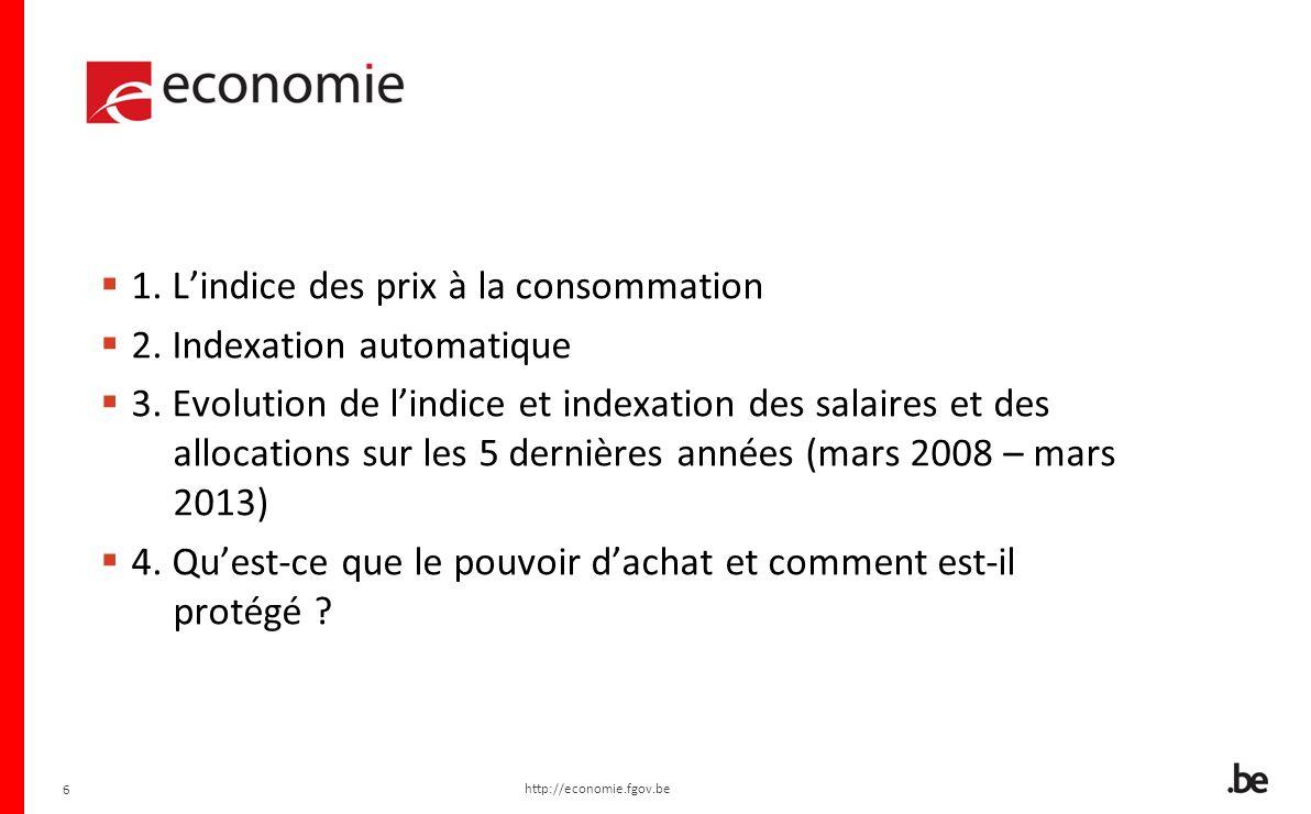 7 1.Lindice des prix à la consommation 2. Indexation automatique 3.