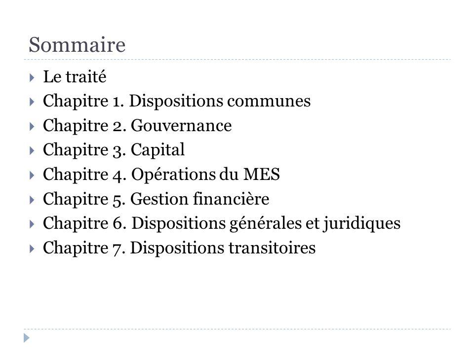 Sommaire Le traité Chapitre 1. Dispositions communes Chapitre 2.