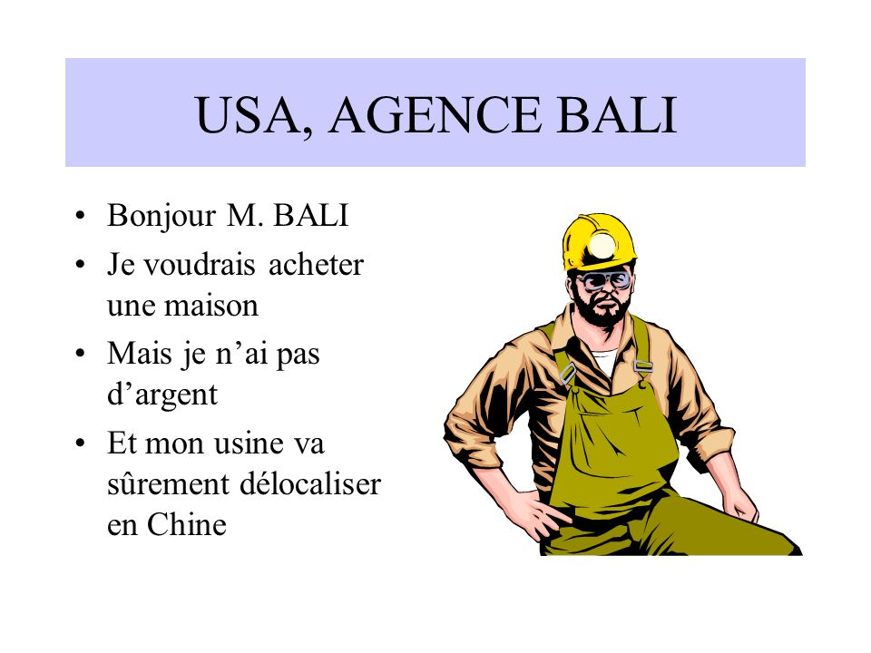 USA, AGENCE BALI Bonjour M.