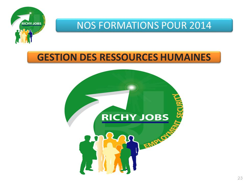 23 NOS FORMATIONS POUR 2014 GESTION DES RESSOURCES HUMAINES