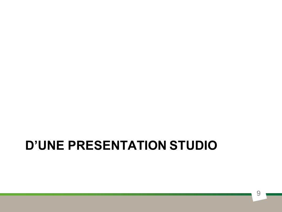 Co-écriture Ergonomie ORGANISATION STUDIO 10 Marketing Stratégique UX & Design Contenu Concepts Architecte InformationDesigner dInteraction / DA Graphiste CDI Stagiaire + Freelances / Prestas / Agences spécialisés Image Marque Édito & Ton