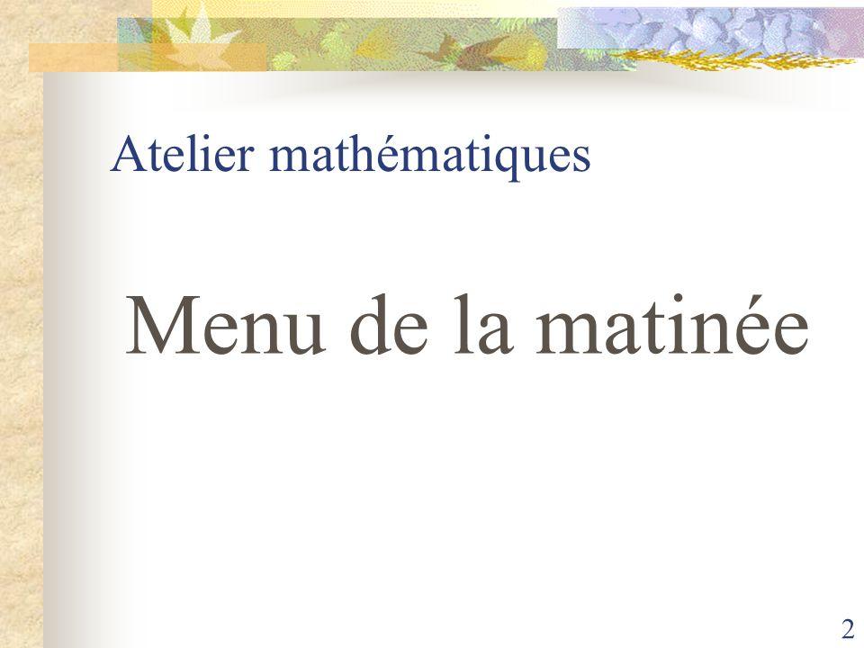 73 Jusquà 5 par jour La correction de lexercice proposé a la maison Le jeu mathématiques La séance majeure Le séance exercice Les modules en autonomie