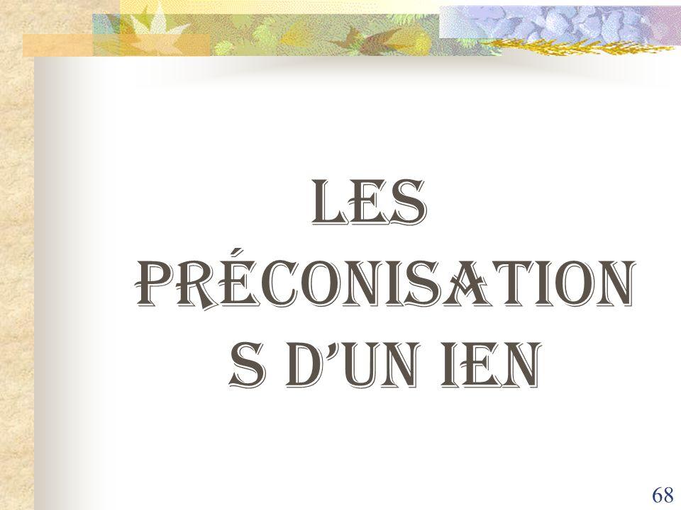 68 Les préconisation s dun IEN