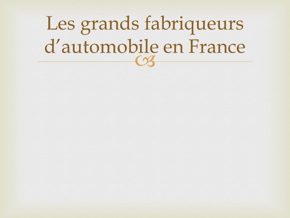 Les grands fabriqueurs dautomobile en France
