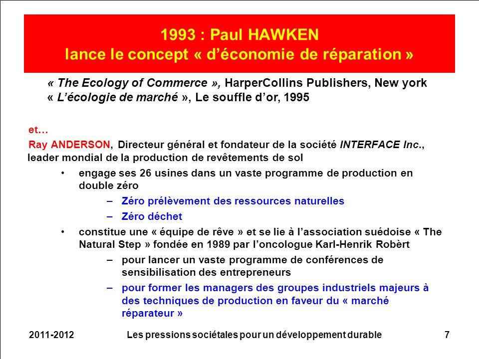 et… Ray ANDERSON, Directeur général et fondateur de la société INTERFACE Inc., leader mondial de la production de revêtements de sol engage ses 26 usi