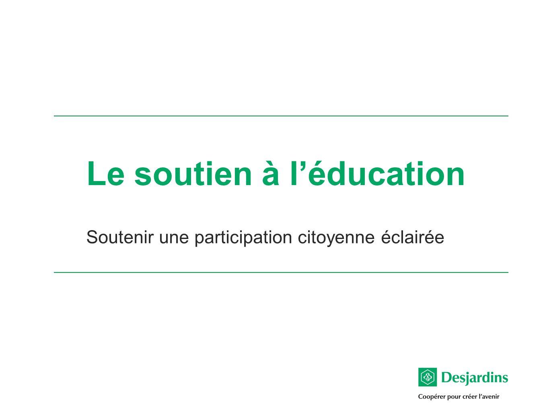Le soutien à léducation Soutenir une participation citoyenne éclairée