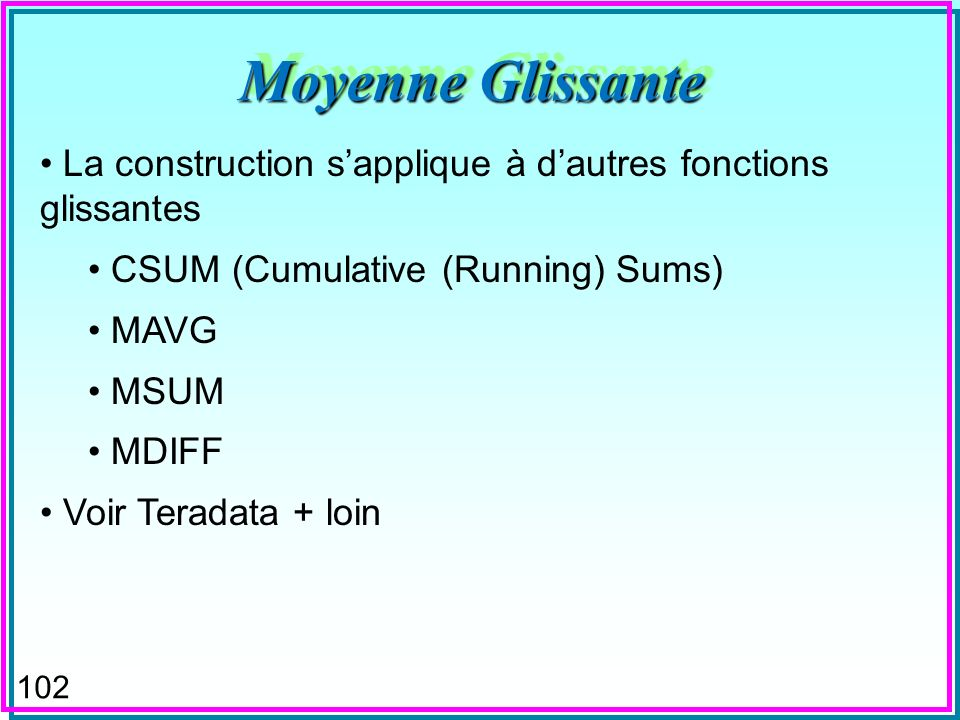 101 Moyenne Glissante SELECT DISTINCT S.date_t, (select int(avg(prix)) from [serie] X where X.date_t between S.date_t-jours+1 and S.date_t) AS MoyenneGlisante, date_t-jours+1 as date_d, jours as k FROM [serie] S ORDER BY date_t DESC; Graphique avec une info-bulle