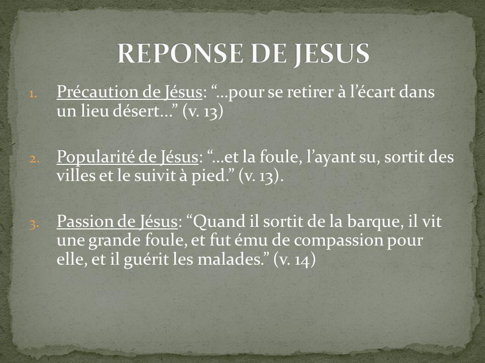 1. Précaution de Jésus: …pour se retirer à lécart dans un lieu désert...