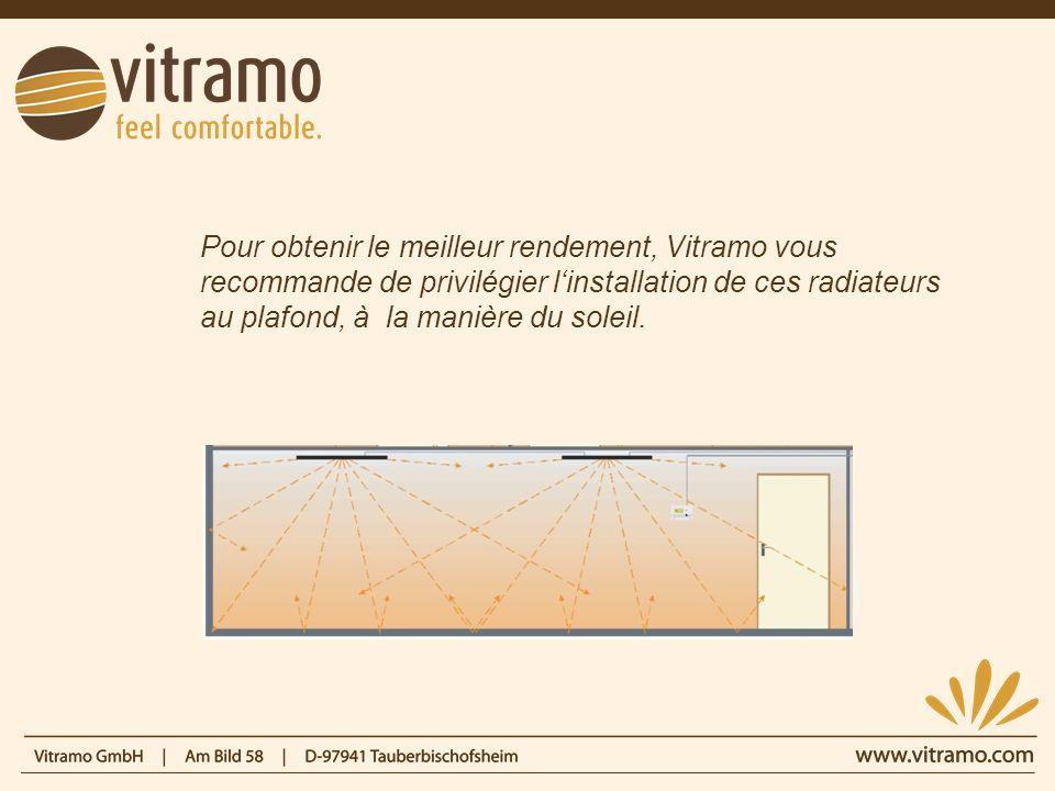 Pour une meilleure efficacité, il est recommandé dajouter un système de régulation radio ou filaire à votre Vitramo.
