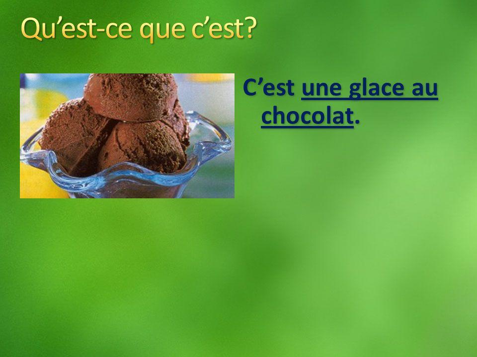Cest une glace au chocolat.