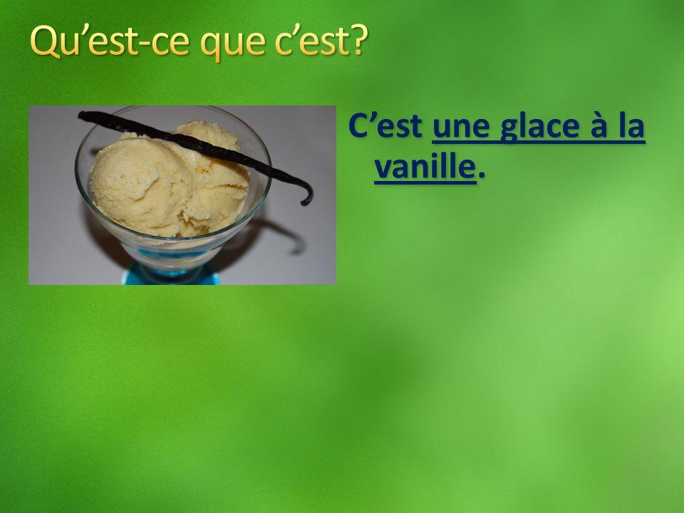 Cest une glace à la vanille.