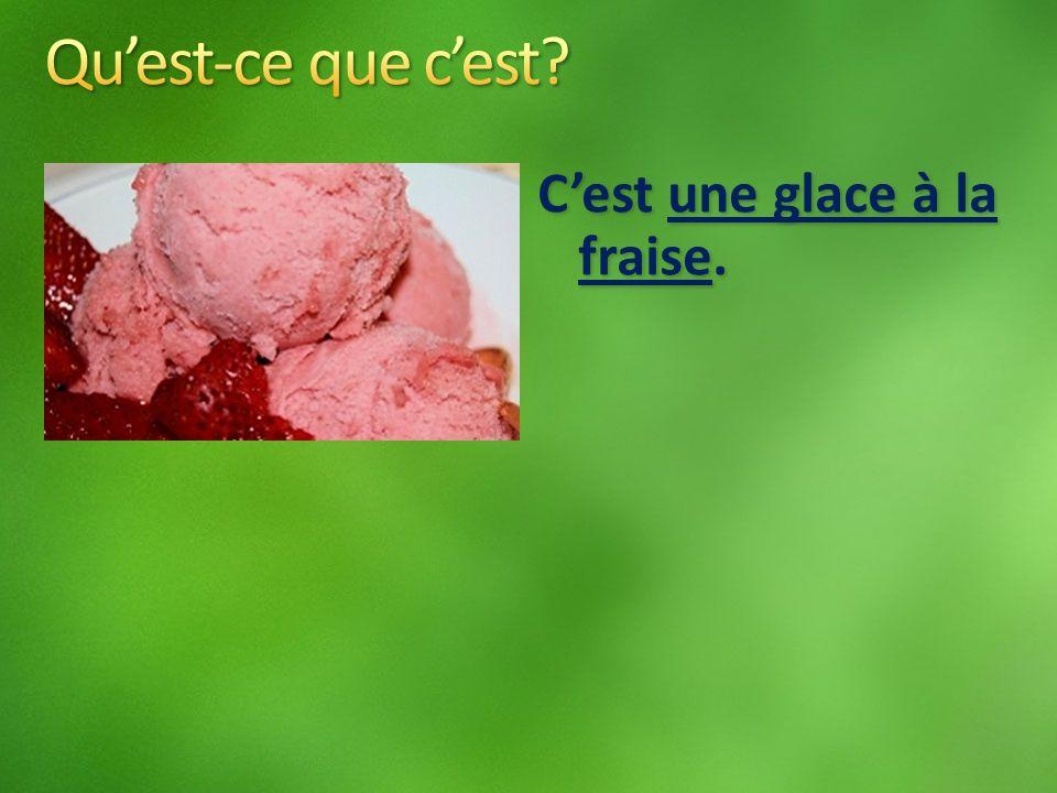 Cest une glace à la fraise.