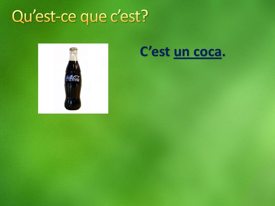 Cest un coca.