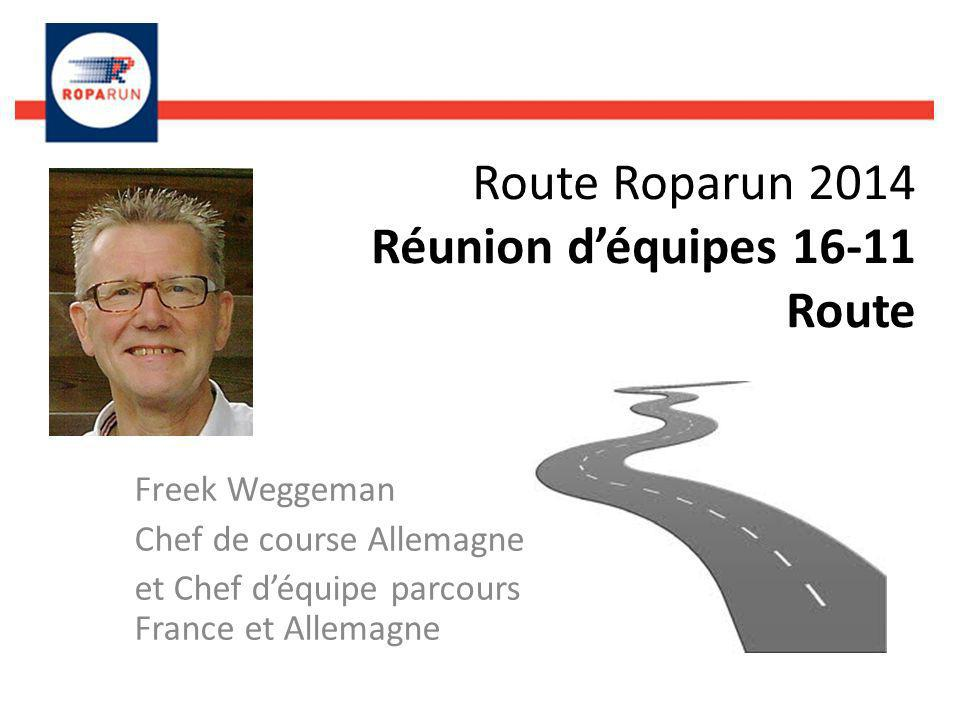 Route Roparun 2014 Réunion déquipes 16-11 Route Freek Weggeman Chef de course Allemagne et Chef déquipe parcours France et Allemagne
