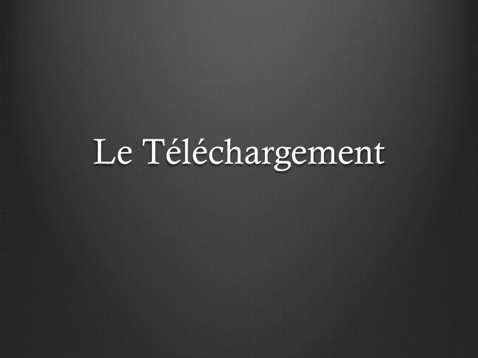 Sommaire 1.Lapparition du téléchargement 2. Les conséquences 3.