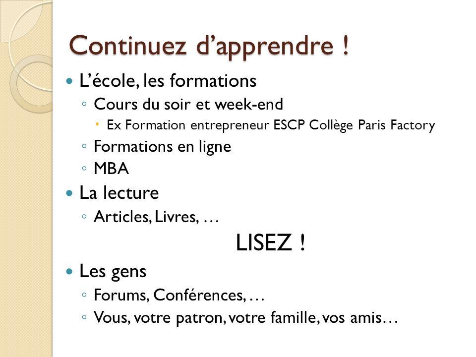 Continuez dapprendre ! Lécole, les formations Cours du soir et week-end Ex Formation entrepreneur ESCP Collège Paris Factory Formations en ligne MBA L