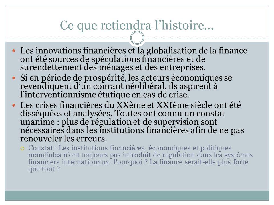 …Des points communs cependant Des innovations financières majeures : Crise de 1929 : la possibilité dacheter des titres sans couverture financière et