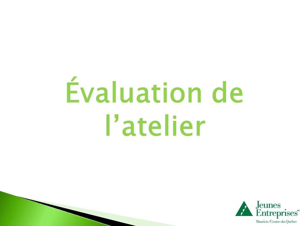 Évaluation de latelier