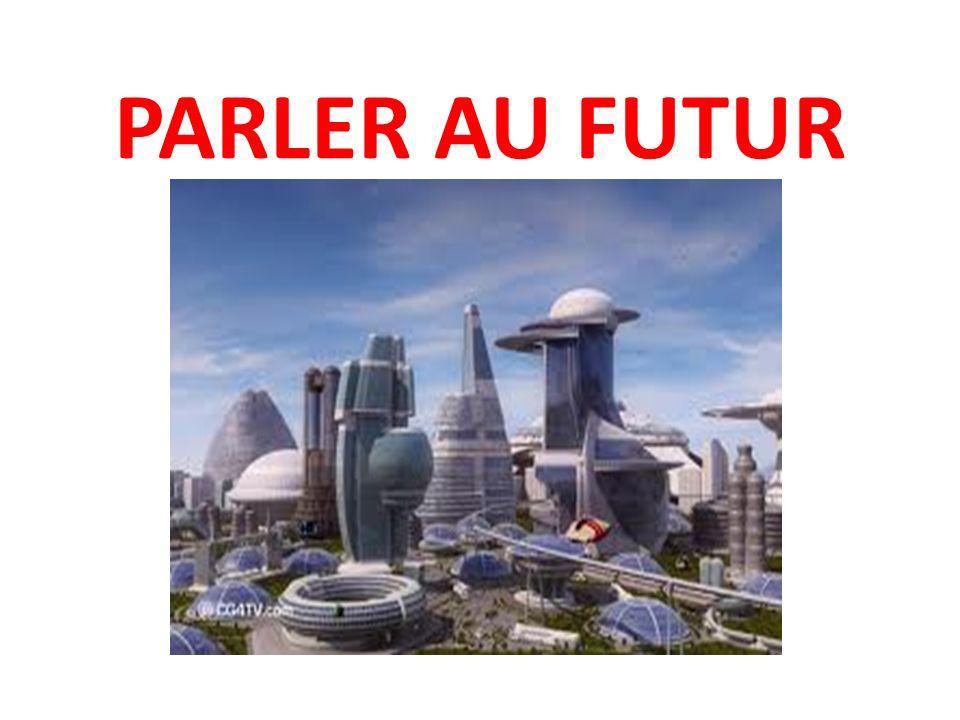 PARLER AU FUTUR