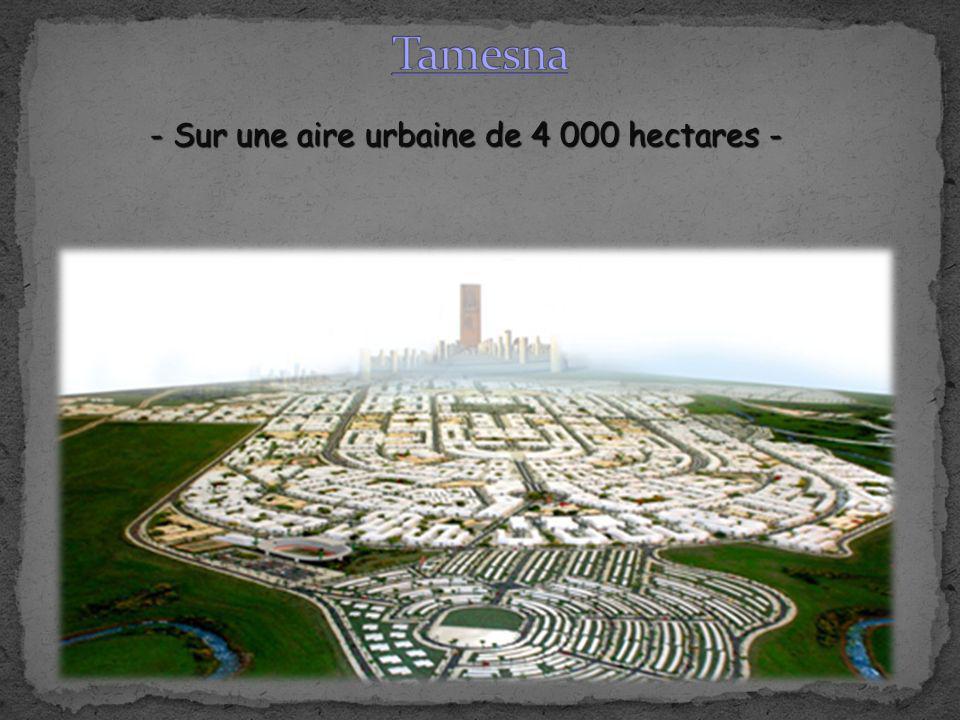 - Sur une aire urbaine de 4 000 hectares -