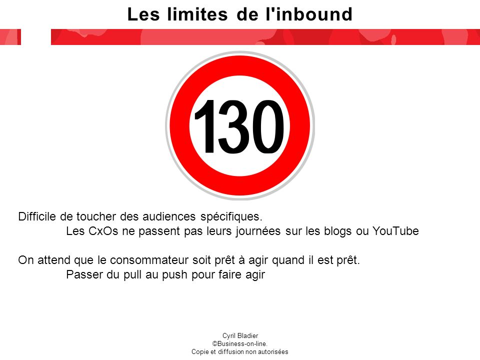 Les limites de l inbound Cyril Bladier ©Business-on-line.