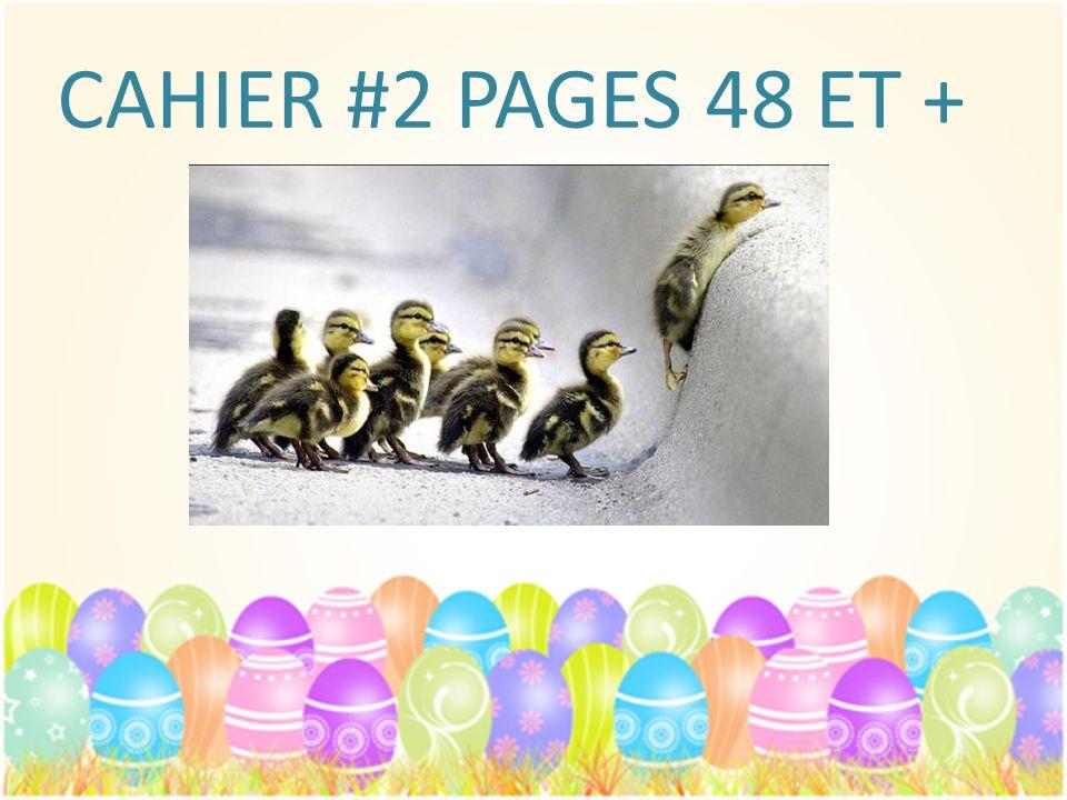 CAHIER #2 PAGES 48 ET +