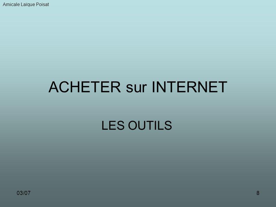 03/078 ACHETER sur INTERNET LES OUTILS Amicale Laïque Poisat