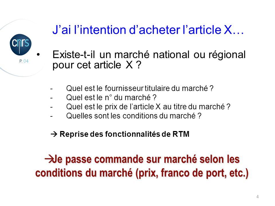 P. 04 4 Existe-t-il un marché national ou régional pour cet article X .
