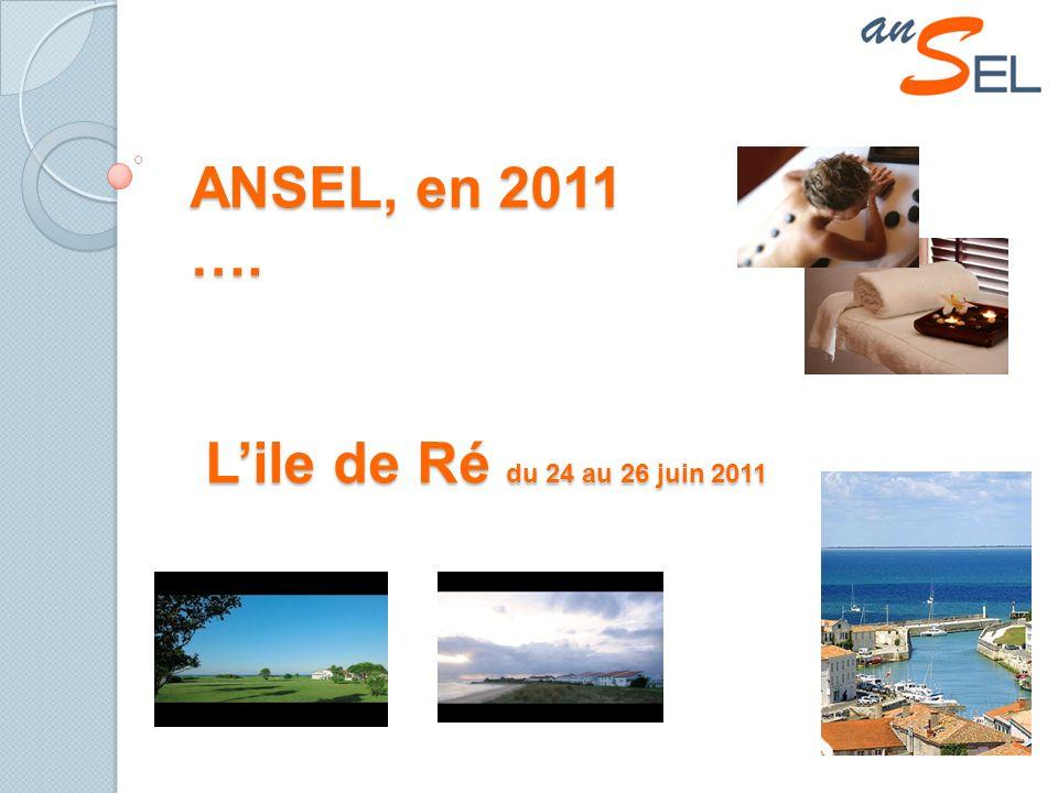 ANSEL, en 2011 …. Lile de Ré du 24 au 26 juin 2011