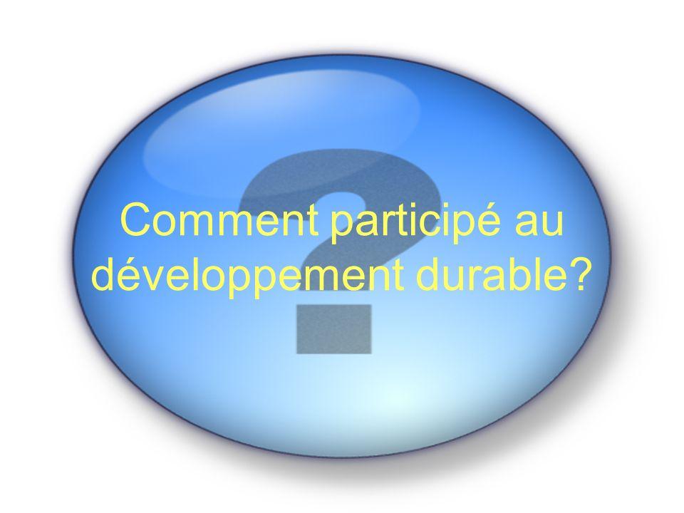 Comment participé au développement durable