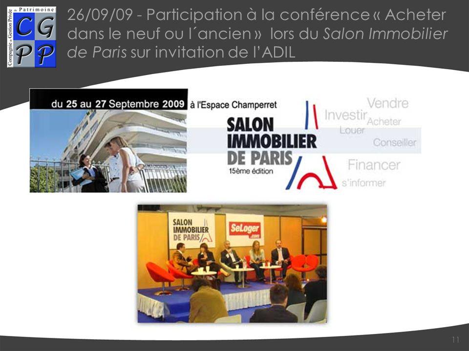 26/09/09 - Participation à la conférence « Acheter dans le neuf ou l´ancien » lors du Salon Immobilier de Paris sur invitation de lADIL 11