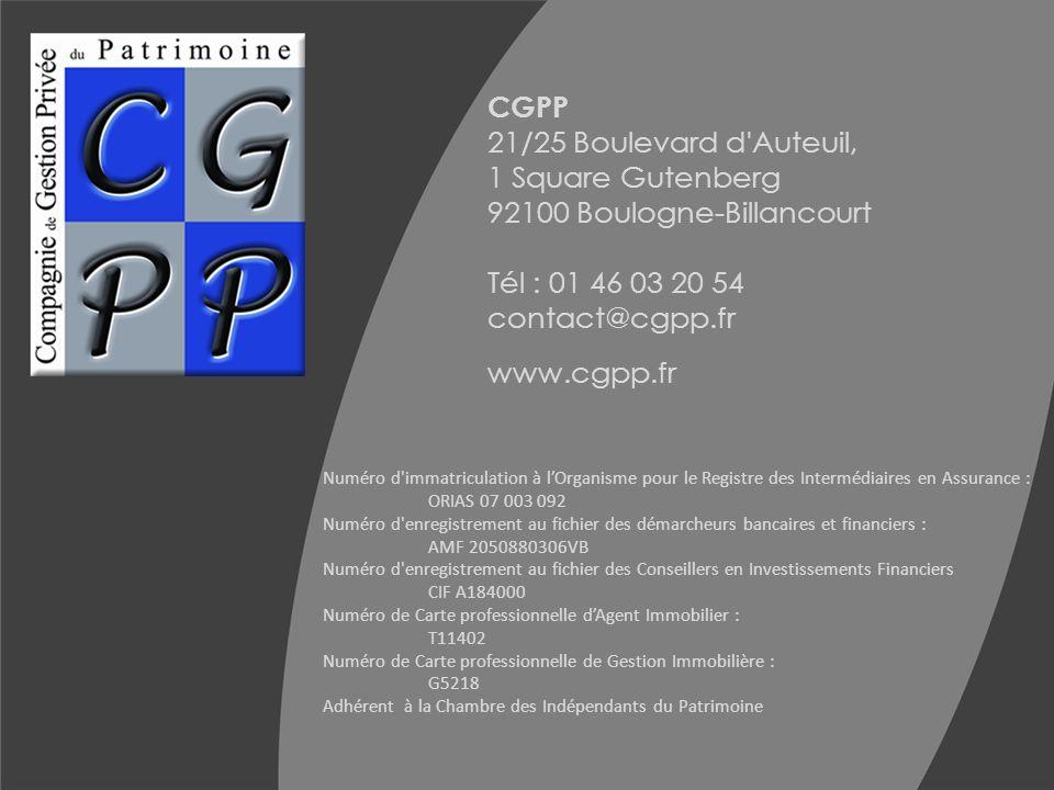 CGPP 21/25 Boulevard d'Auteuil, 1 Square Gutenberg 92100 Boulogne-Billancourt Tél : 01 46 03 20 54 contact@cgpp.fr www.cgpp.fr Numéro d'immatriculatio