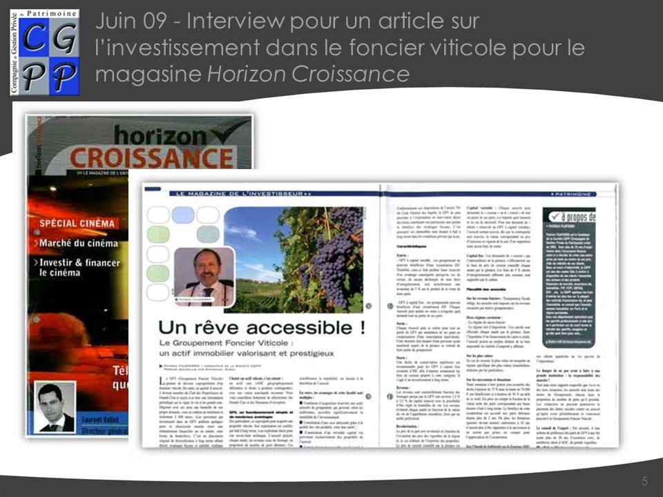 Juin 09 - Interview pour un article sur linvestissement dans le foncier viticole pour le magasine Horizon Croissance 5