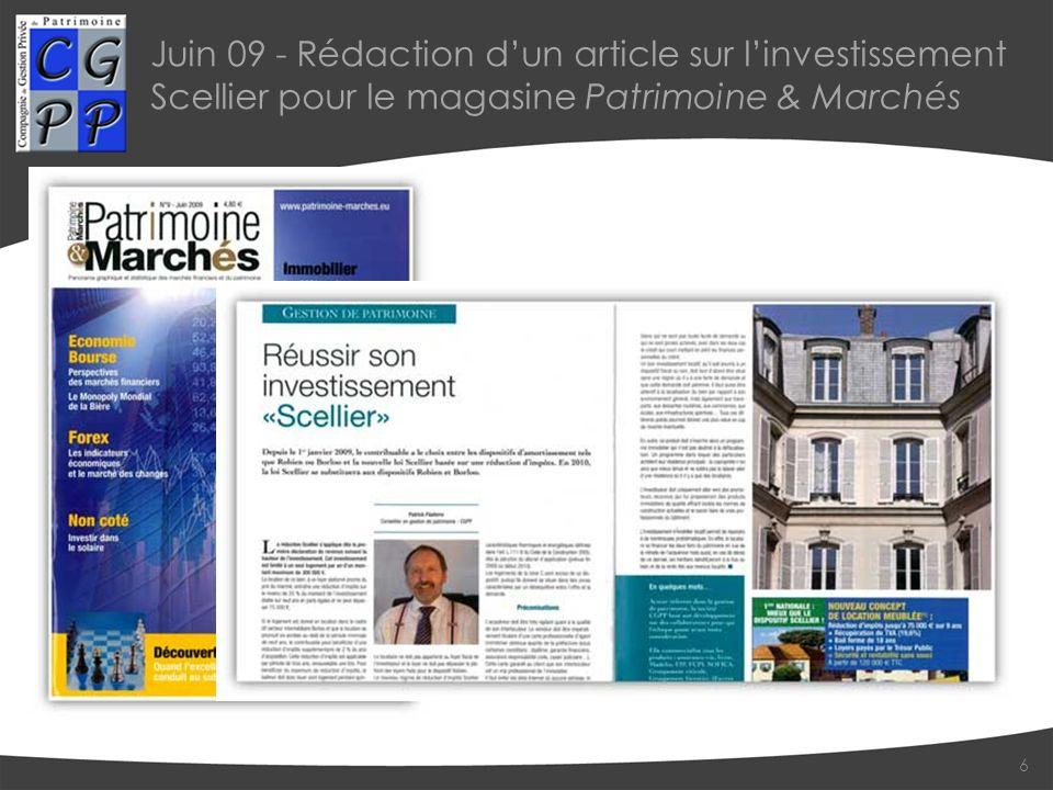 Juin 09 - Rédaction dun article sur linvestissement Scellier pour le magasine Patrimoine & Marchés 6