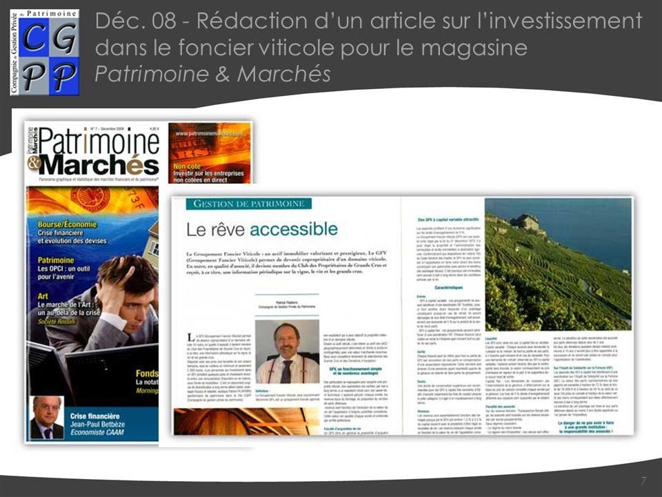 Déc. 08 - Rédaction dun article sur linvestissement dans le foncier viticole pour le magasine Patrimoine & Marchés 7