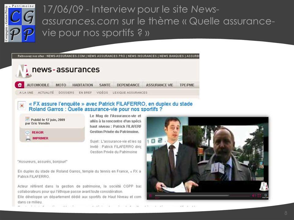 17/06/09 - Interview pour le site News- assurances.com sur le thème « Quelle assurance- vie pour nos sportifs .