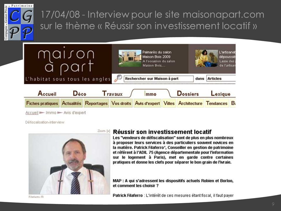 17/04/08 - Interview pour le site maisonapart.com sur le thème « Réussir son investissement locatif » 9