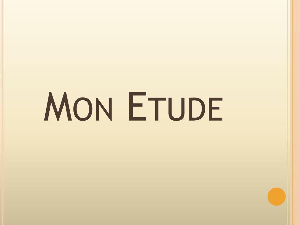 M ON E TUDE