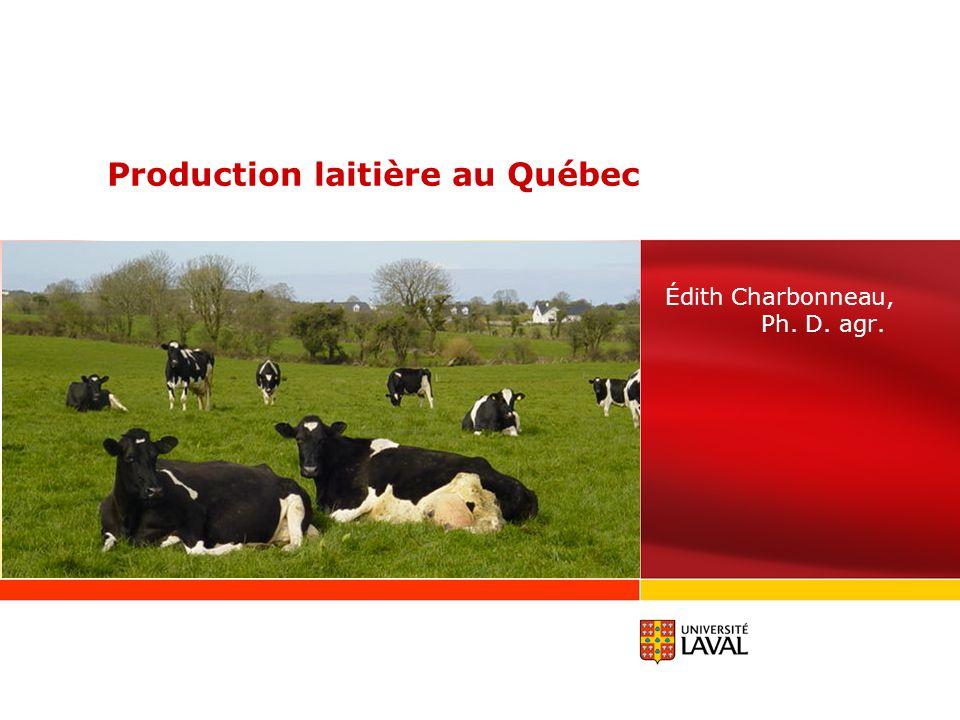 Nombre de fermes Nombre de vaches laitières (000) Quantité de lait produit (Millions dhL) Volume de lait par ferme (hL) Nombre de vaches par ferme 56 360 1 773 71,9 1 275 31 12 746 985 79,1 6209 77 - 77 % - 44 % + 10 % + 387 % + 148% Source: Statistique Canada et Commission canadienne du lait cités par Agriculture et agroalimentaire Canada.