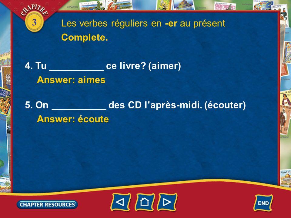 3 1.Nous __________ au téléphone après les cours. (parler) Complete. Answer: parlons 2. Vous __________ dans la cour pendant la récré? (jouer) Answer: