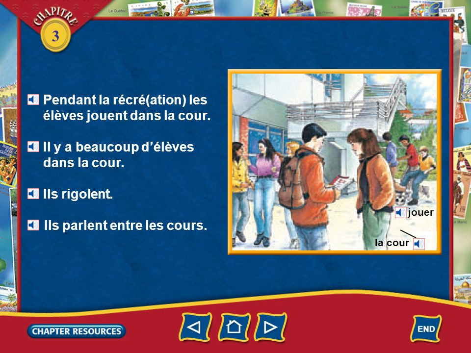 3 Pendant la récré(ation) les élèves jouent dans la cour.