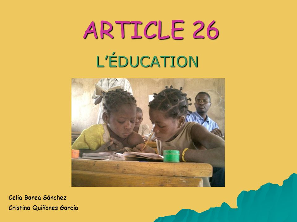 ARTICLE 26 LÉDUCATION Celia Barea Sánchez Cristina Quiñones García