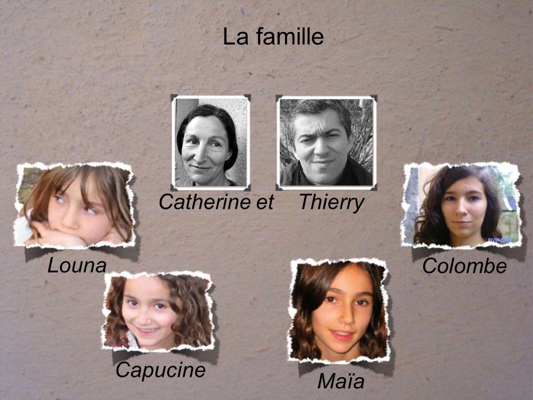 La famille Louna Capucine Maïa Colombe Catherine et Thierry