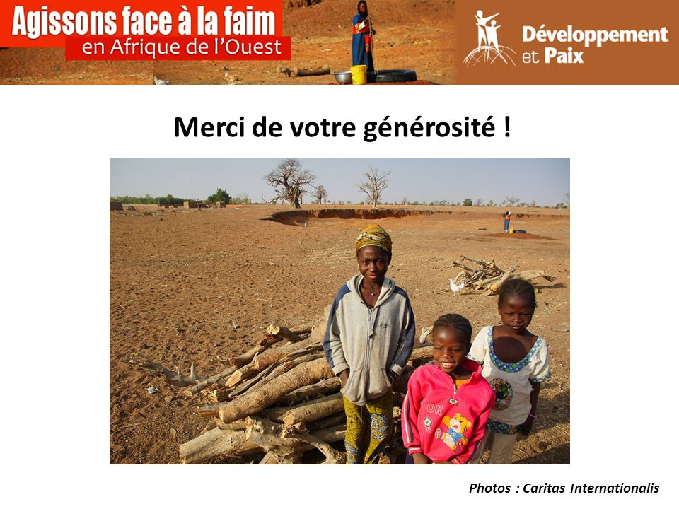 Merci de votre générosité ! Photos : Caritas Internationalis