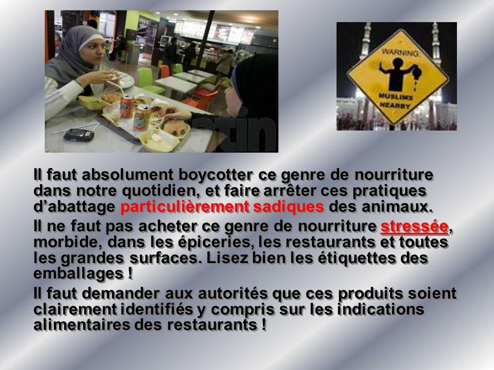 Il faut absolument boycotter ce genre de nourriture dans notre quotidien, et faire arrêter ces pratiques dabattage particulièrement sadiques des anima