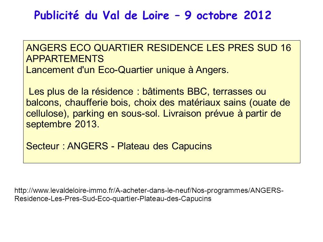 ANGERS ECO QUARTIER RESIDENCE LES PRES SUD 16 APPARTEMENTS Lancement d'un Eco-Quartier unique à Angers. Les plus de la résidence : bâtiments BBC, terr