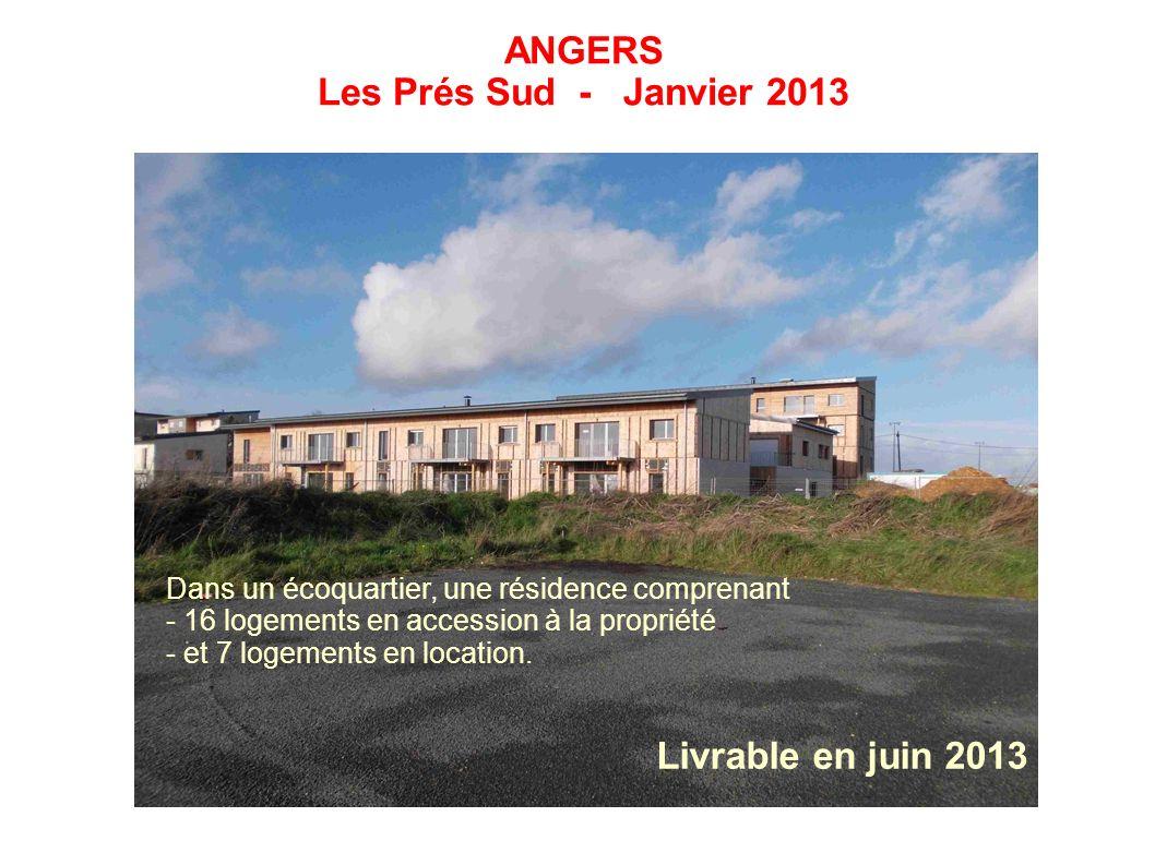 ANGERS Les Prés Sud - Janvier 2013 Dans un écoquartier, une résidence comprenant - 16 logements en accession à la propriété - et 7 logements en locati